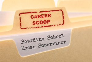 Career Scoop file, on what it's like to work as a Boarding School House Supervisor