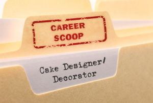 Career Scoop file, on what it's like to work as a Cake Designer / Decorator