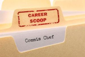 Career Scoop: Commis Chef (Trainee Chef de Partie)