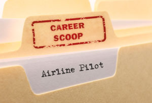 Career Scoop file, on what it's like to work as an Airline Pilot