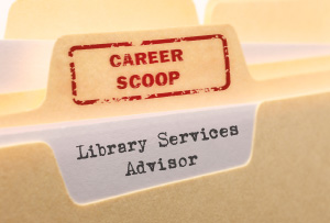 career Scoop file, on what it's like to work as a Library Services Advisor