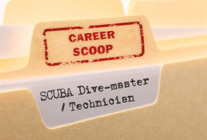 Career Scoop file, on what it's like to work as a SCUBA Dive-master / Technician