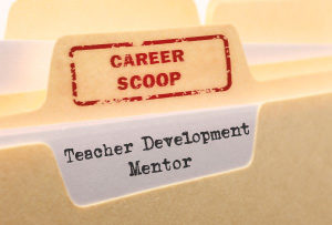 Career Scoop file, on what it's like to work as a Teacher Development Mentor