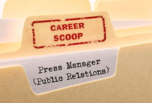 Career Scoop file, on what it's like to work as a Press / PR Manager