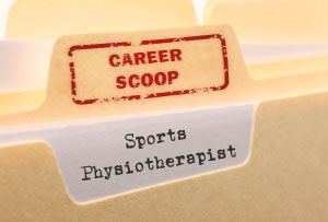 Career Scoop file, on what it's like to work as a Sports Physiotherapist
